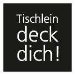 tischleindeckdich